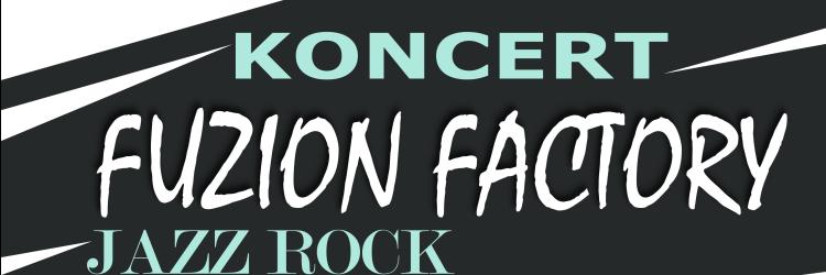 Ilustracja do informacji: Koncert Fuzion Factory