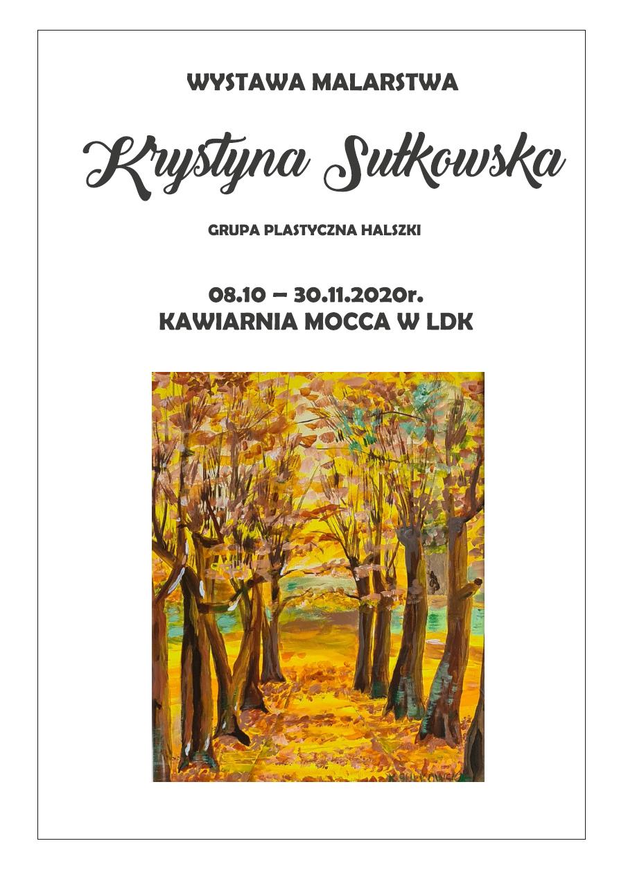 Ilustracja do informacji: Zapraszamy na wystawę malarstwa Krystyny Sułkows
